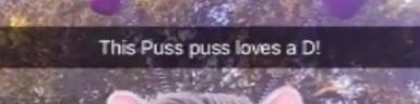 """This Puss puss loves a D!"""