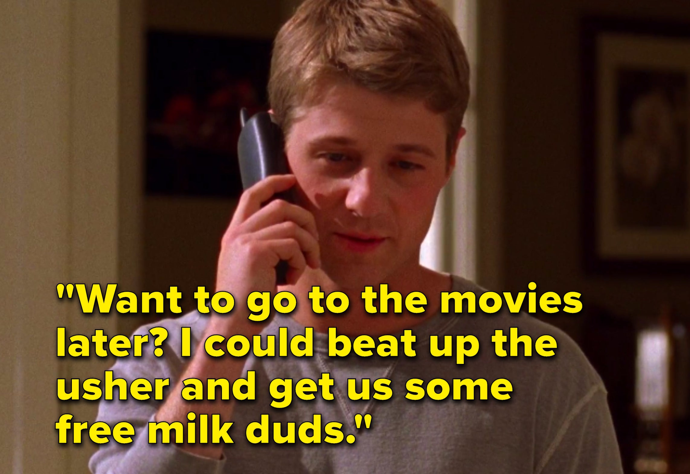 Ryan jokes that he could beat up the usher at the movies for free milk duds
