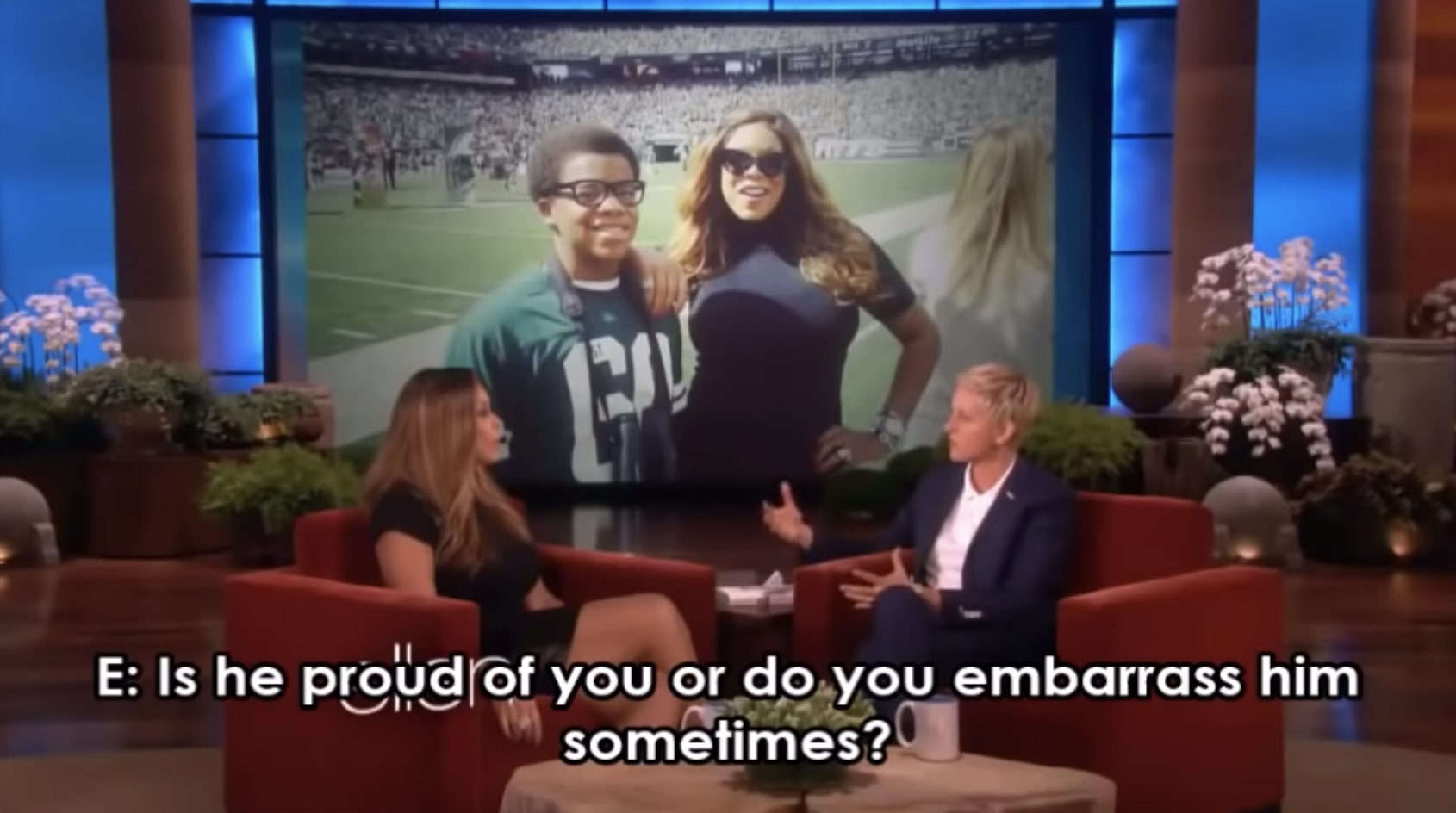"Ellen asking Wendy, ""Is [your son] proud of you or do you embarrass him sometimes?"""