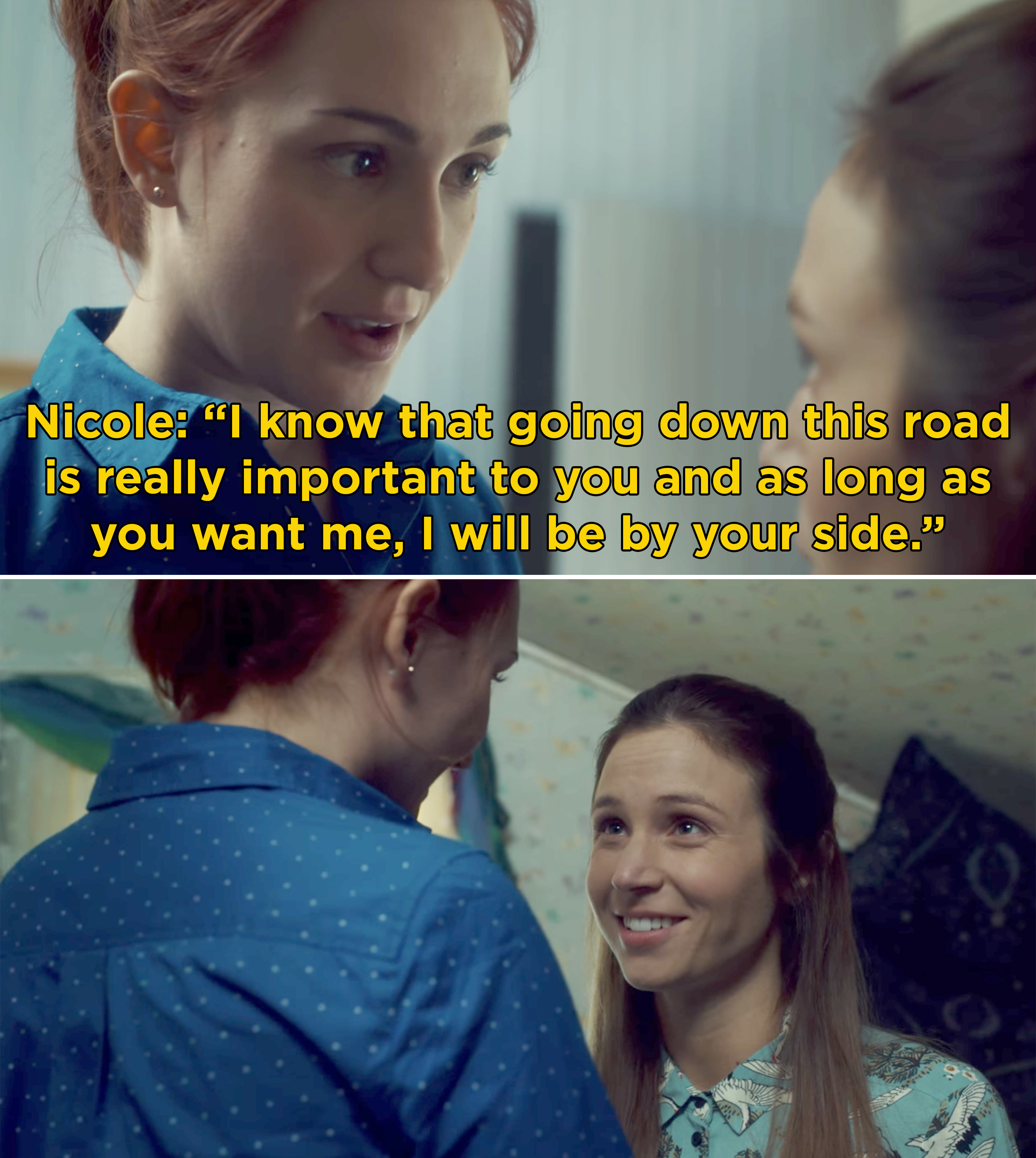 """Nicole telling Waverly, """"I know that going down this road is really important to you and as long as you want me, I will be by your side"""""""
