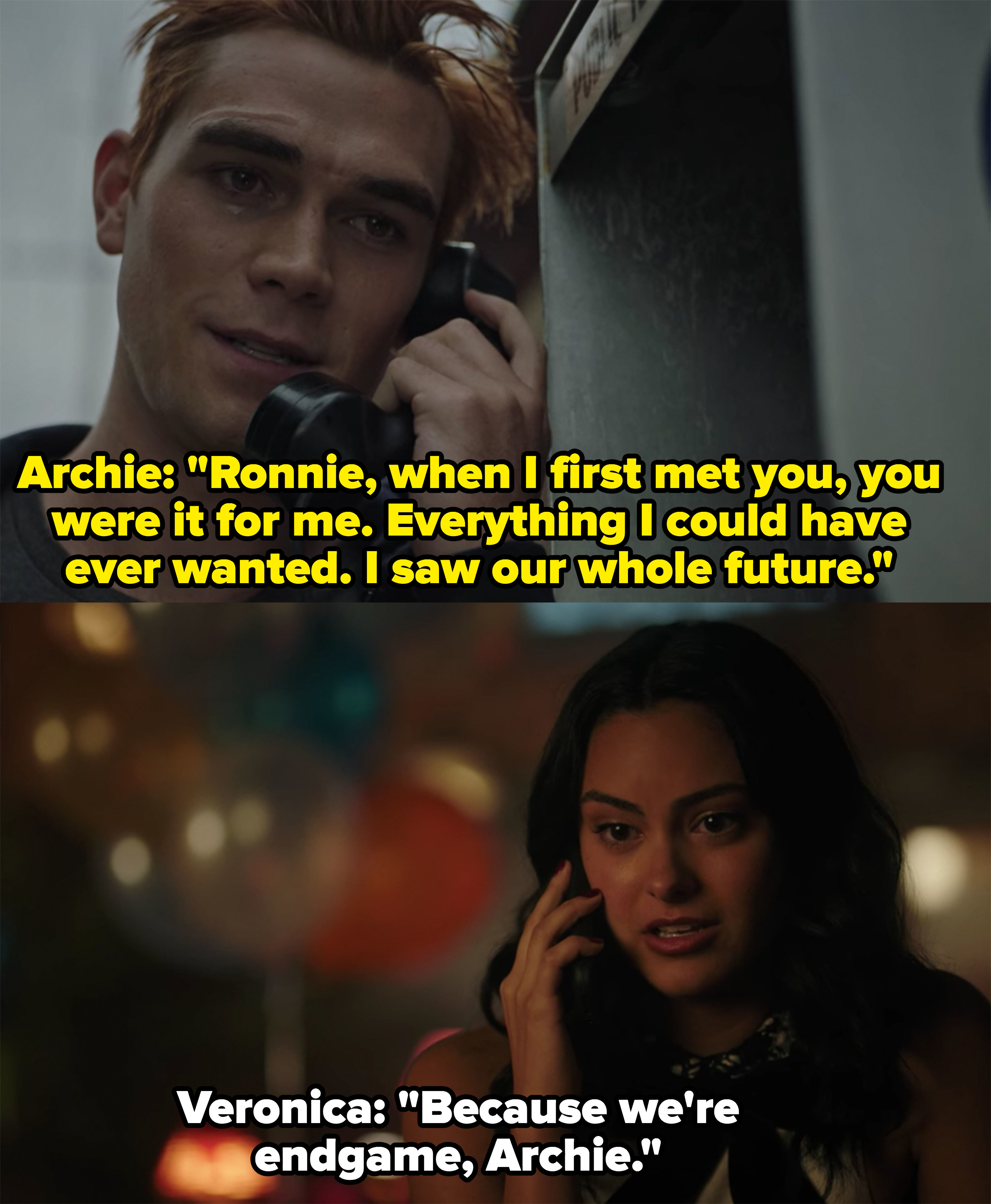 "Archie breaks up with Veronica and she dramatically tells him they're ""endgame"""