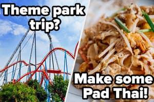Theme park/Pad Thai