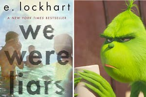 "The cover of ""We Were Liars"" is on the left with The Grinch sipping coffee on the right"