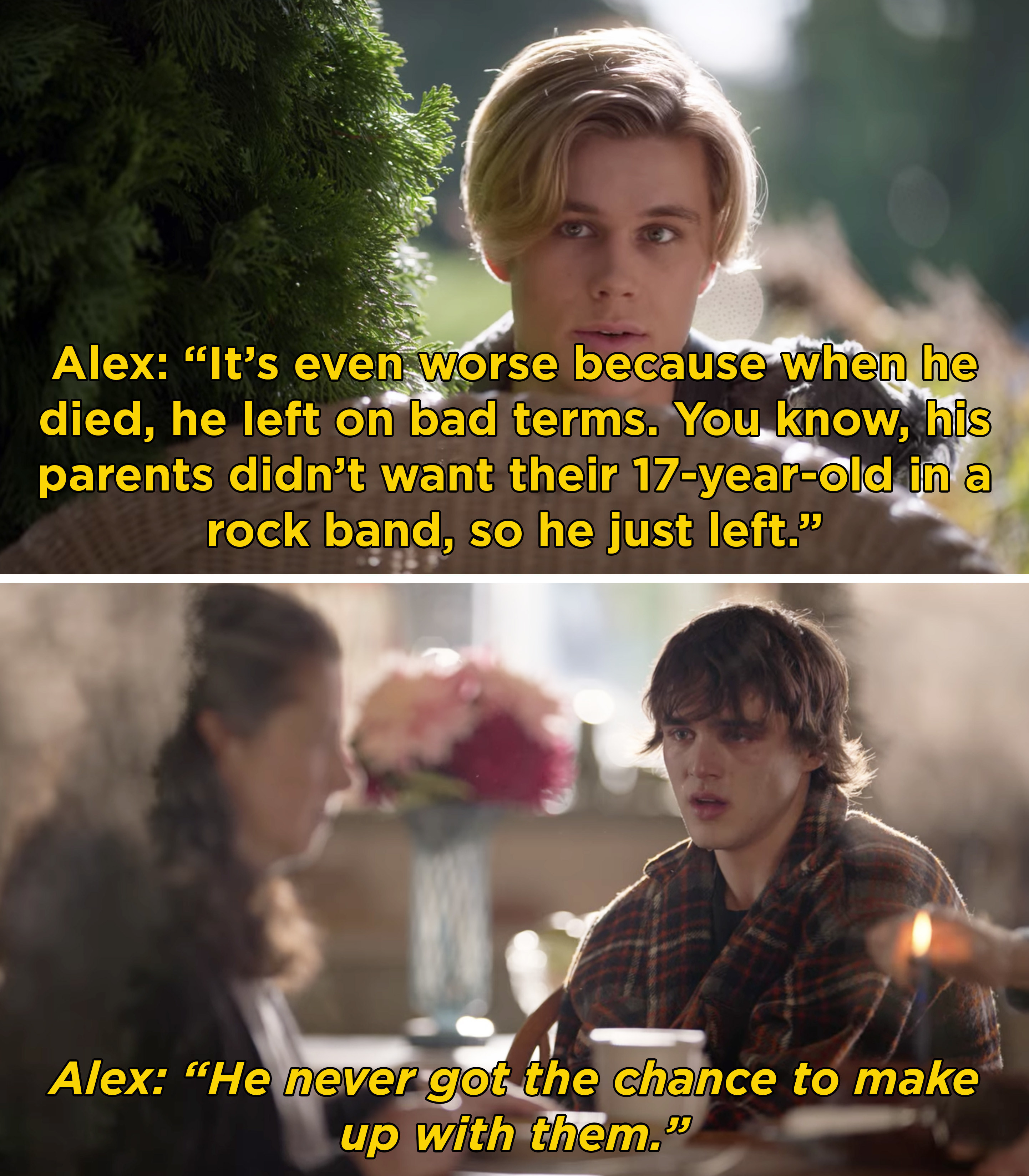 Alex explaining that Luke's parents didn't want him in a rock band, so he left on bad terms and never got to make up with them