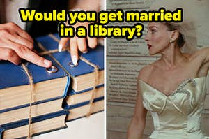 """A couple gets married at a wedding on the left with Carrie Bradshaw in a wedding dress on the right labeled, """"Would you get married in a library?"""""""