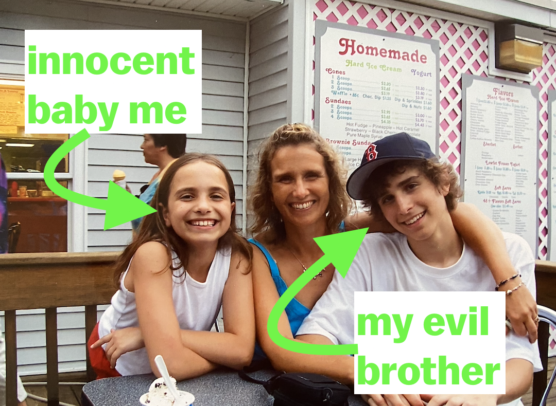 a photo of my brother and I when we were little with me labeled as an innocent baby and him labeled as my evil brother