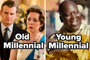 """The Crown with the caption """"Old Millennial"""" and Unbreakable Kimmy Schmidt with """"Young Millennial"""""""