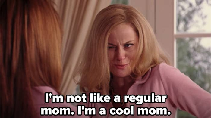 """Mrs. George from """"Mean Girls"""" telling Cady she's not like a regular mom, she's a cool mom"""