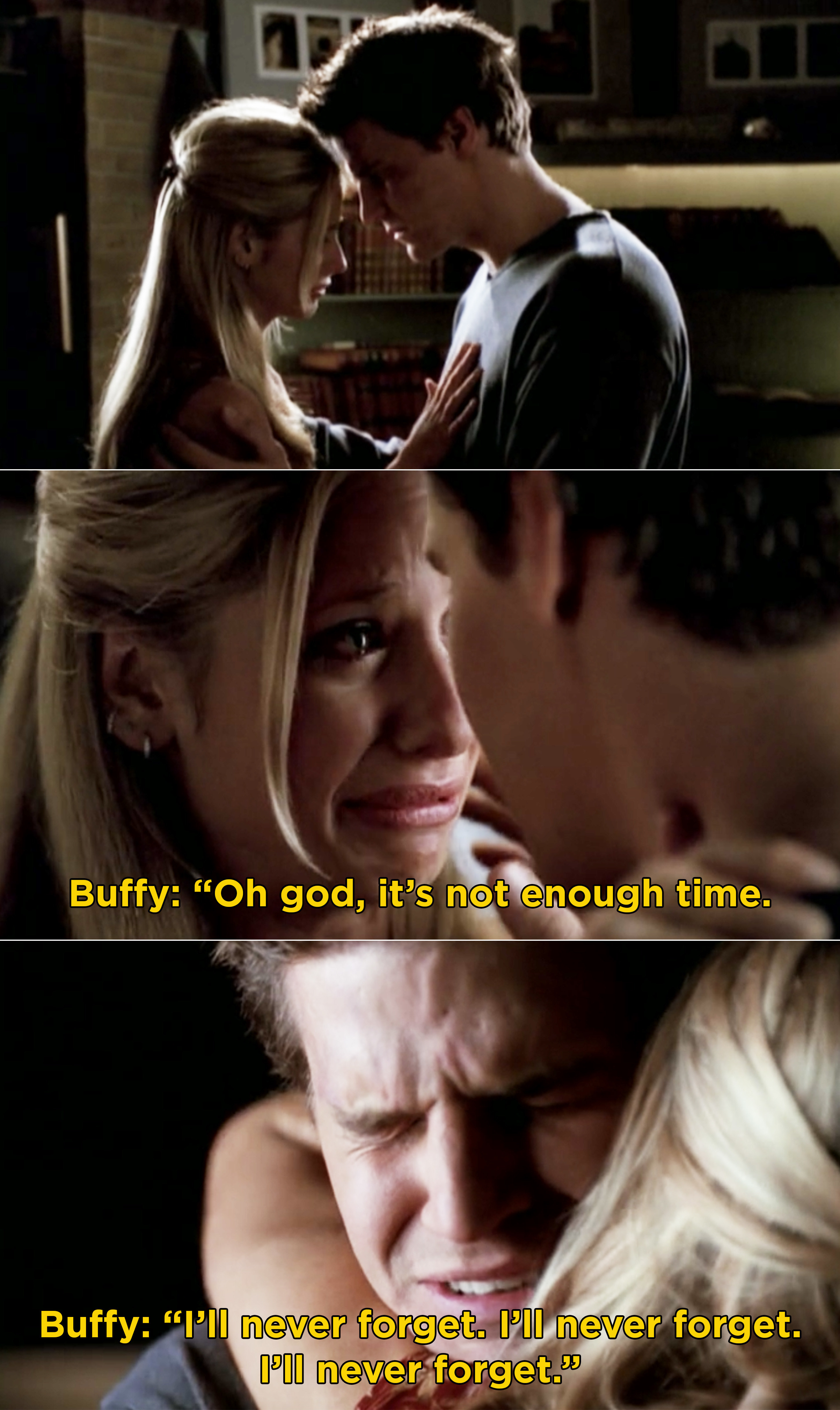 Buffy wishing they had more time and saying she will never forget