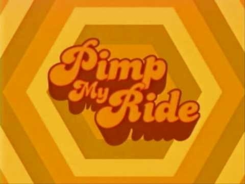 The logo for Pimp My Ride written in '70s font