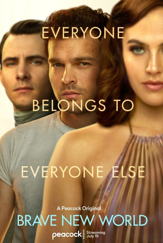 "three actors on the promotional post for brave new world  with the worlds ""everyone belongs to everyone else"""