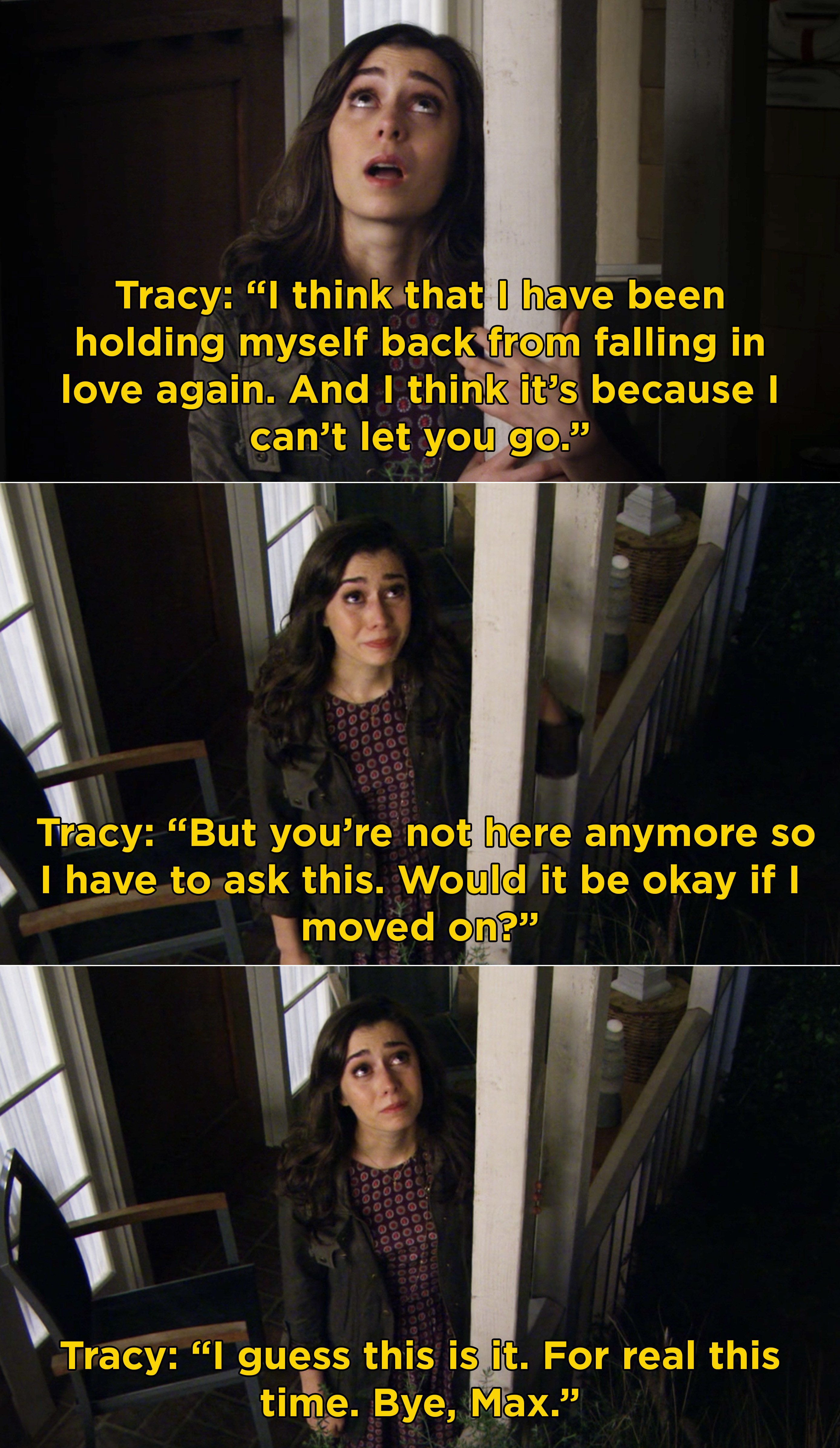 Tracy saying goodbye to Max after telling him she's going to move on and try to find love again