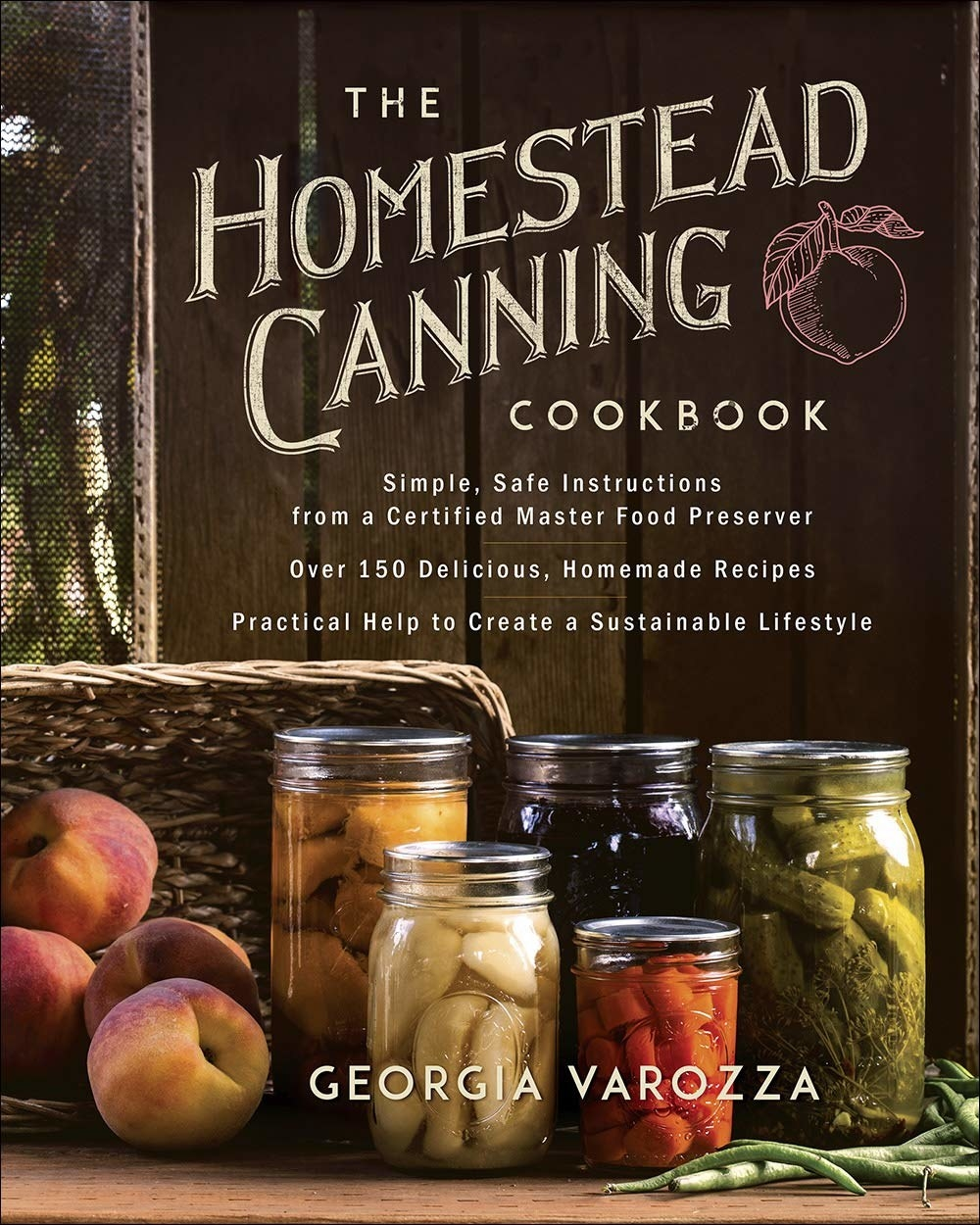 the homestead canning cookbook by georgia varozza
