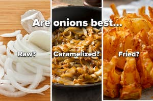 Raw, caramelized, and fried onions, with text asking which one is best