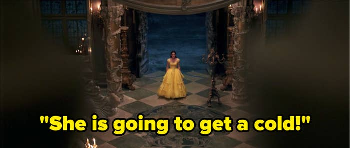 "Belle leaving the castle in Beauty and the Beast with the caption ""She is going to get a cold."""