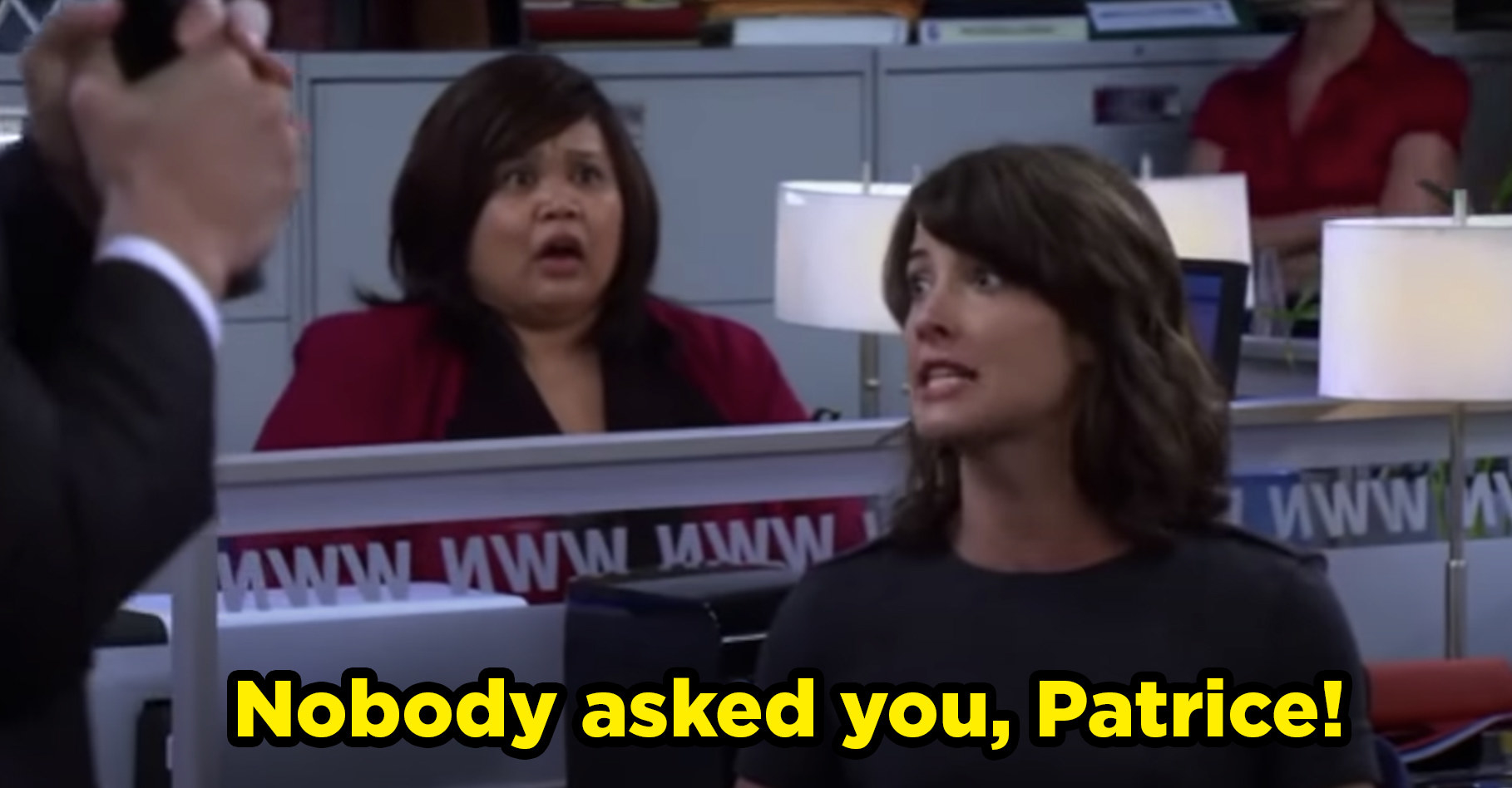 "Robin being super rude to her coworker Patrice and screaming ""nobody asked you, Patrice!"""