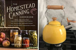 on the left the homestead canning cookbook, on the right a reviewer's yellow tea kettle