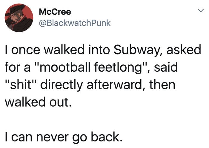"""tweet reading i once walked into subway asked for a """"mootball feetlong"""""""