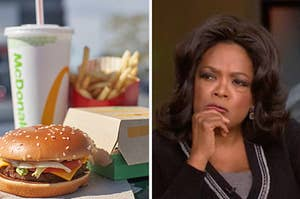 A McDonald's meal and an image of Oprah thinking