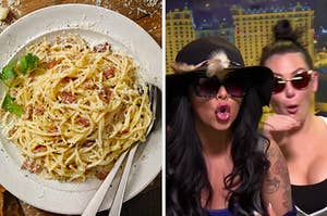 "On the left, carbonara, and on the right, Snooki and JWoww from ""Jersey Shore"""