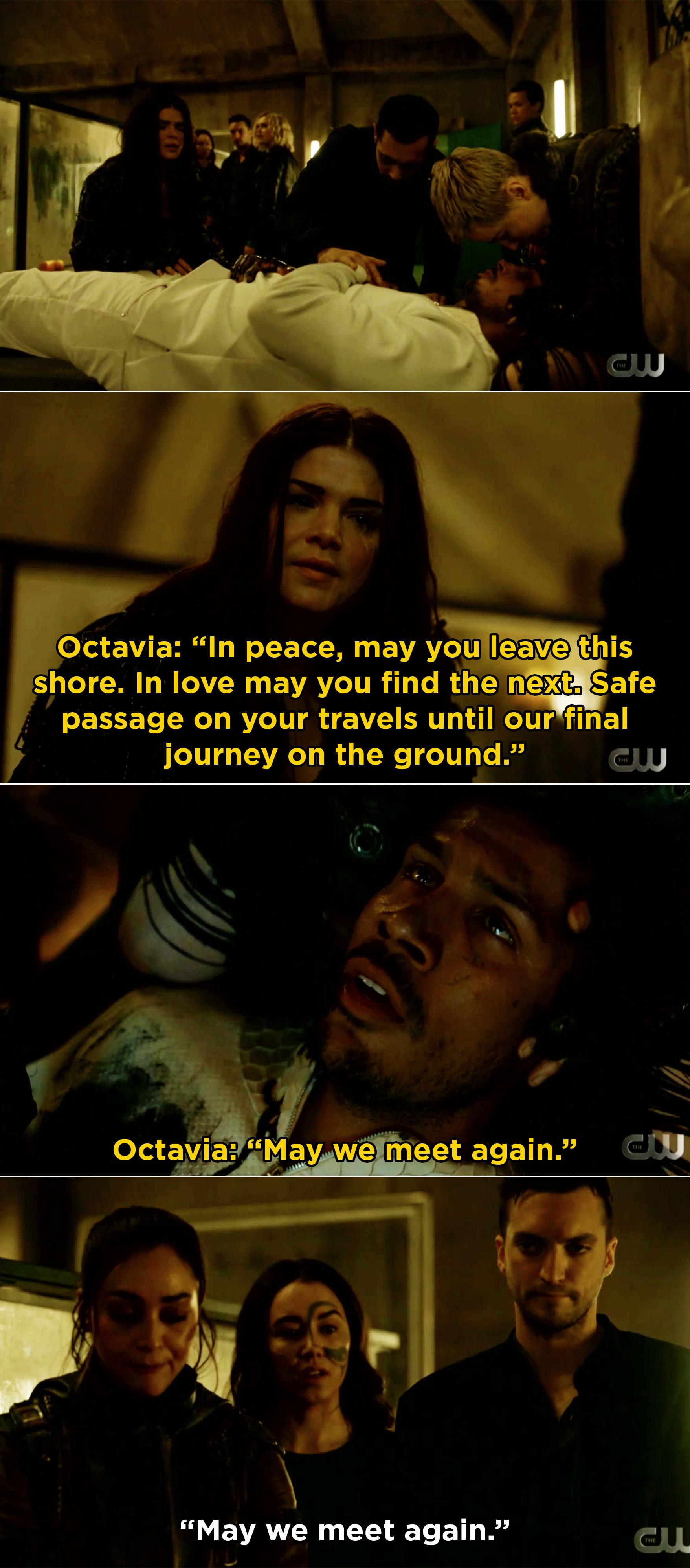 "Octavia saying the ""may we meet again"" prayer before Gabriel dies"
