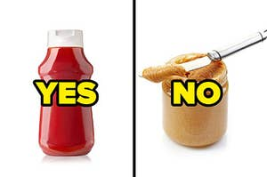 "A bottle of ketchup with ""yes"" and a jar of peanut butter with ""no"""