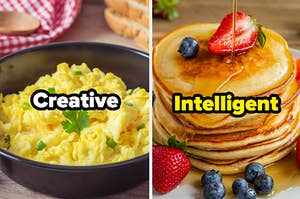 """Scrambled eggs with """"creative"""" written on top and a stack of pancakes with """"intelligent"""" written on top"""