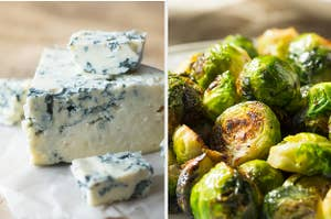 Blue cheese and brussel sprouts