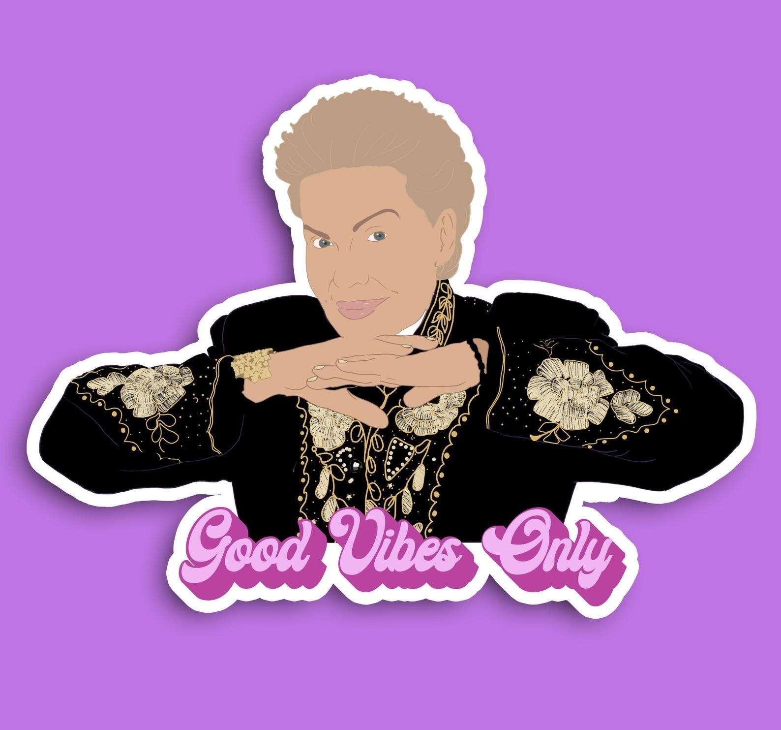 """An illustrated sticker of Walter Mercado wearing black and gold with the words """"Good Vibes Only"""" in pink"""