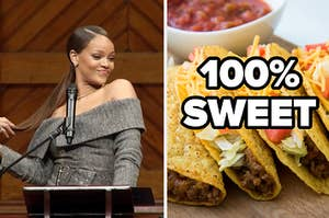 Rihanna saying a speech and tacos.