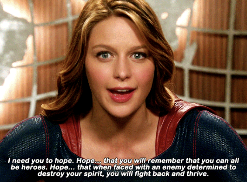 Supergirl on the news telling everyone to have hope