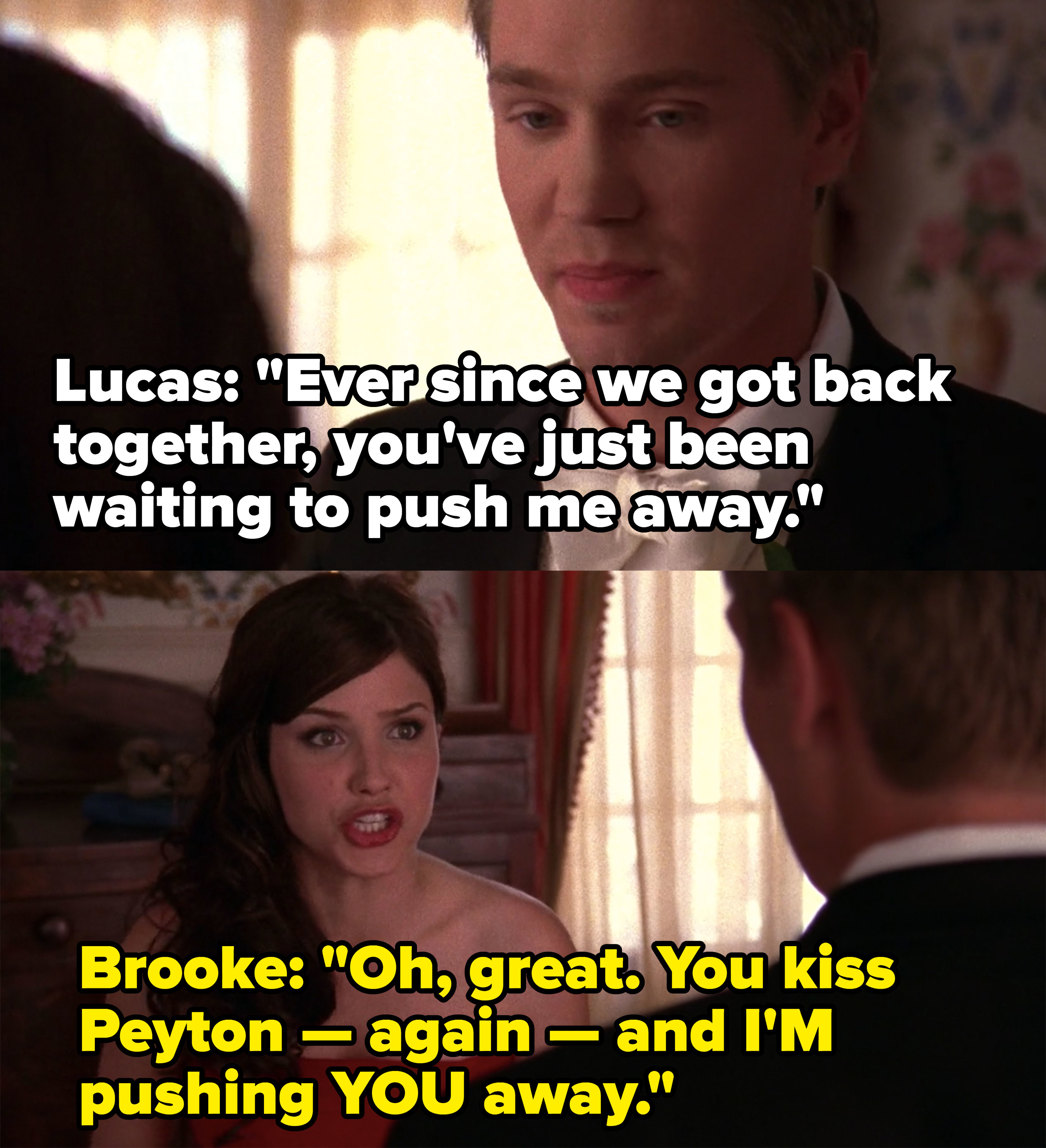 Lucas says Brooke is just trying to push him away, Brooke calls him out for kissing Peyton yet again
