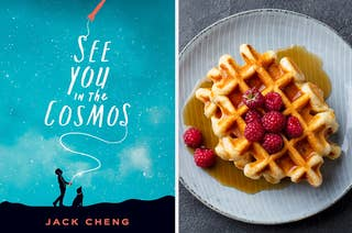 The cover of See You in the Cosmos by Jack Cheng next to a plate of waffles with raspberries on top
