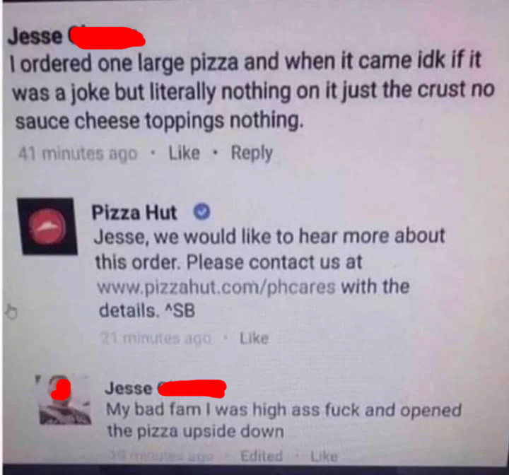 person of someone complaining that their pizza had no toppings but they just opened it upside down