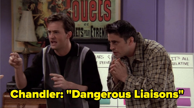 "Chandler: ""Dangerous Liaisons"""