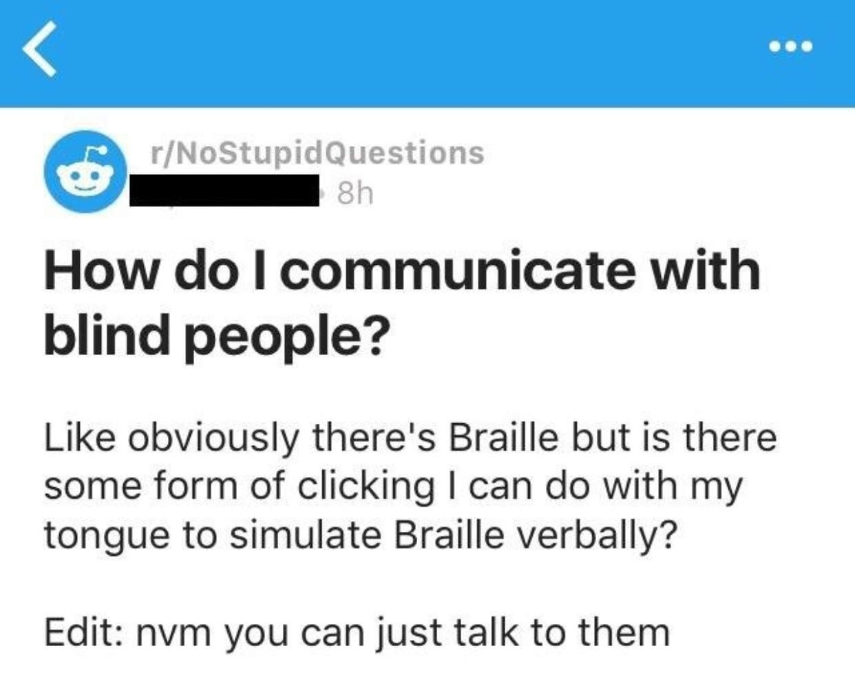 reddit post of someone asking how to communicate with blind people