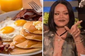 A big breakfast plate next to Rihanna