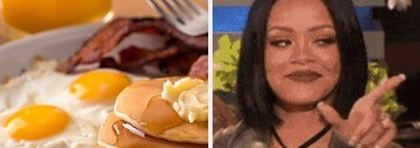 A big breakfast plate next to Rihanna