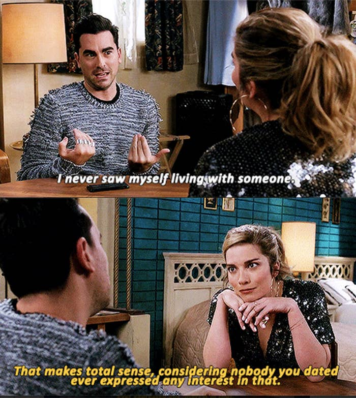 David says he never saw himself living with someone and Alexis says that makes sense since nobody ever wanted to live with him