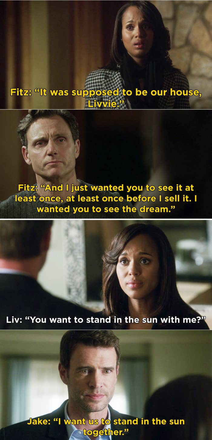 "Fitz showing Liv the house he built for her and Jake telling Liv that he wants to ""stand in the sun"" with her"