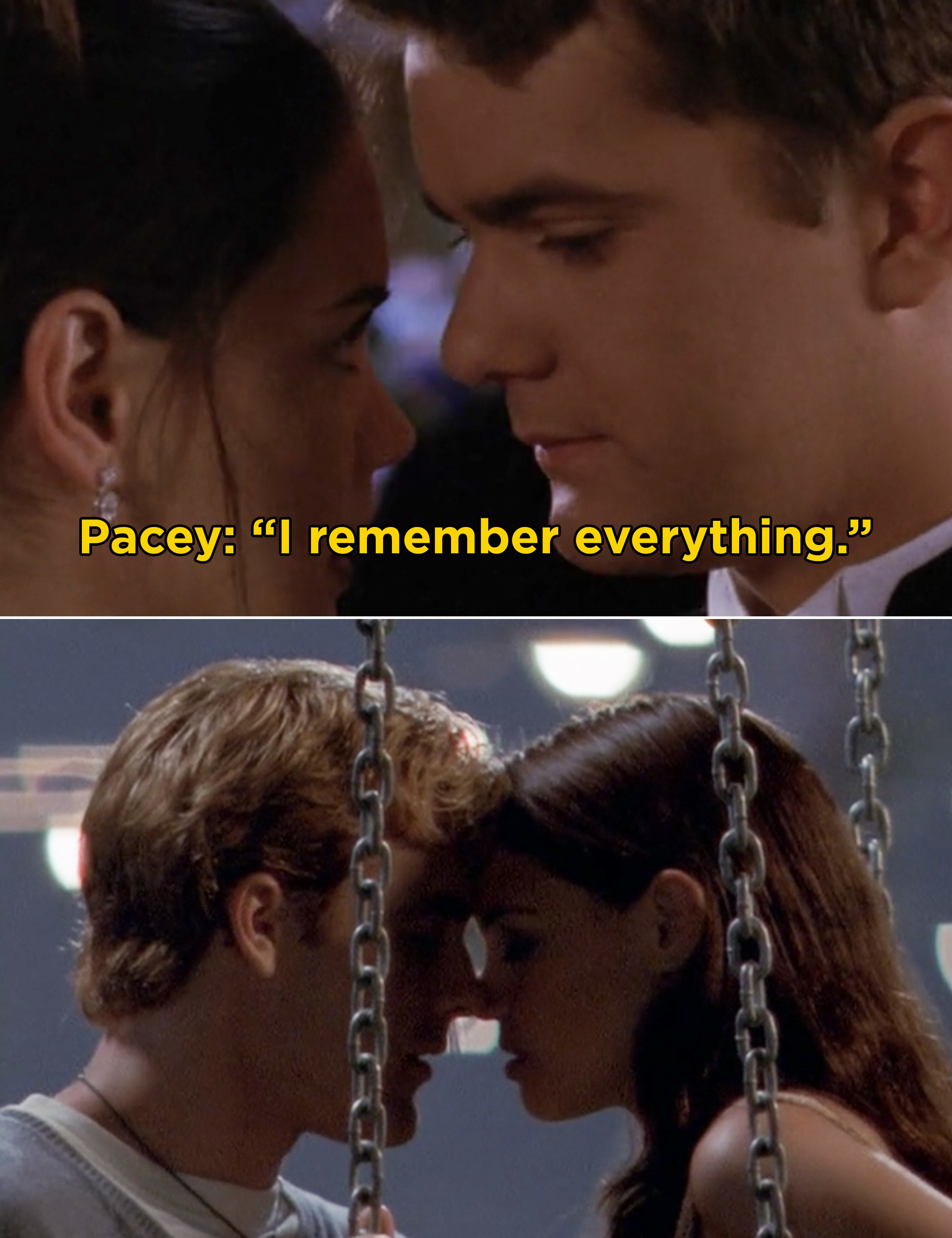 "Pacey telling Joey ""I remember everything"" and Dawson and Joey kissing on the swings"