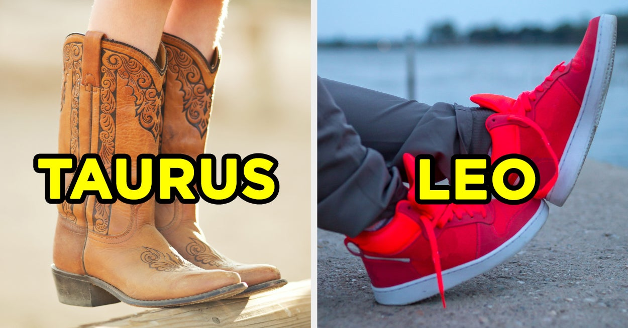 Can We Actually Guess Your Zodiac Sign Based On Your Shoe Preferences? - buzzfeed