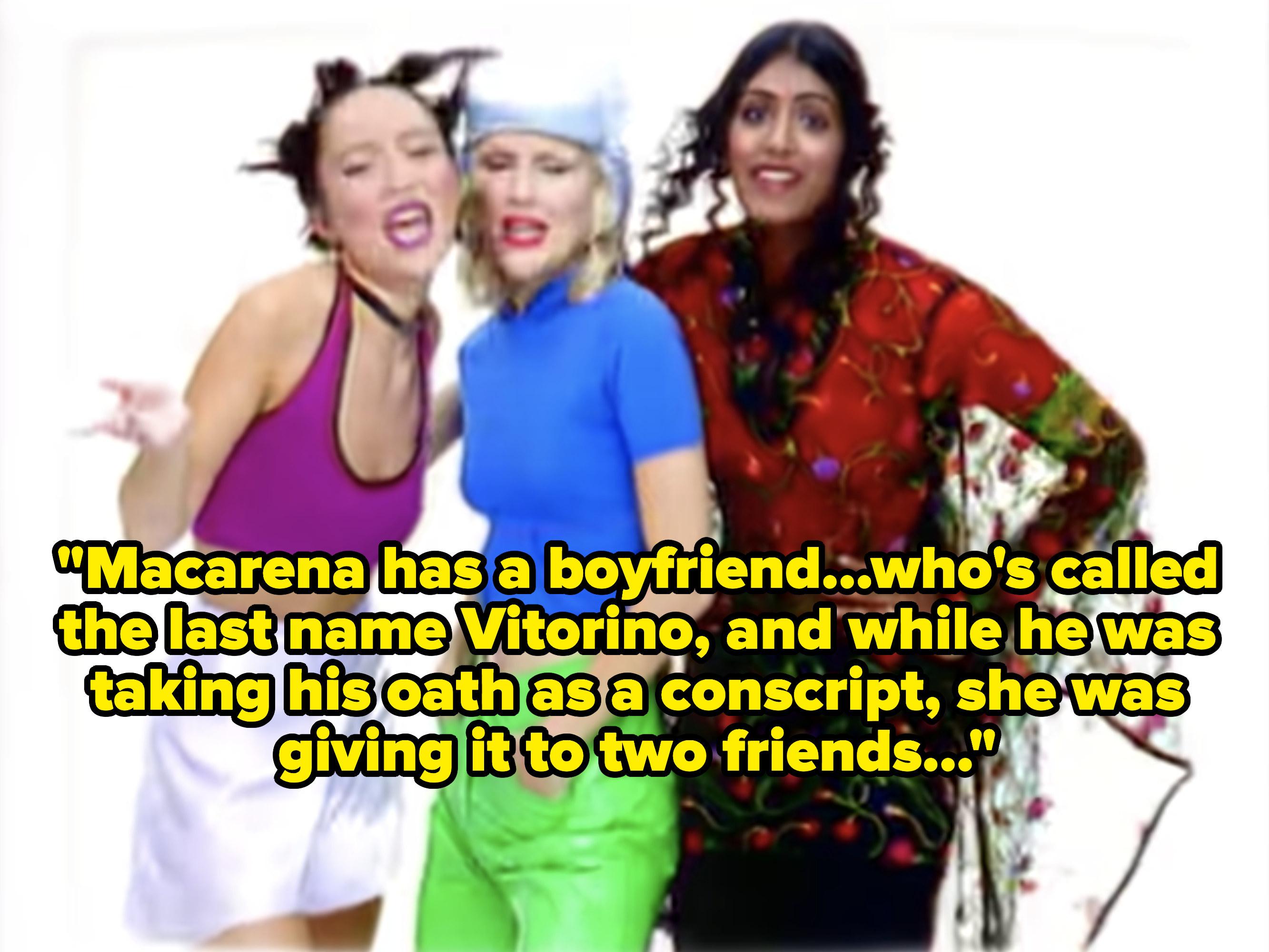 "Three women from the ""Macarena"" music video."