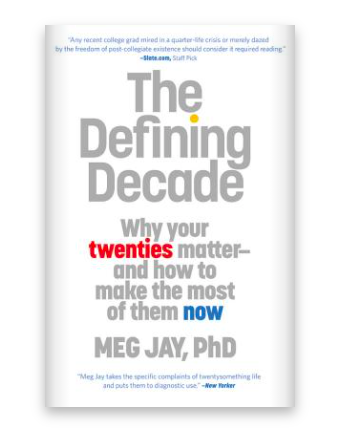 """Cover of """"The Defining Decade"""" by Meg Jay"""