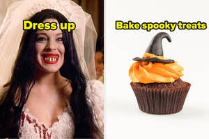 Dress up or bake spooky treats?