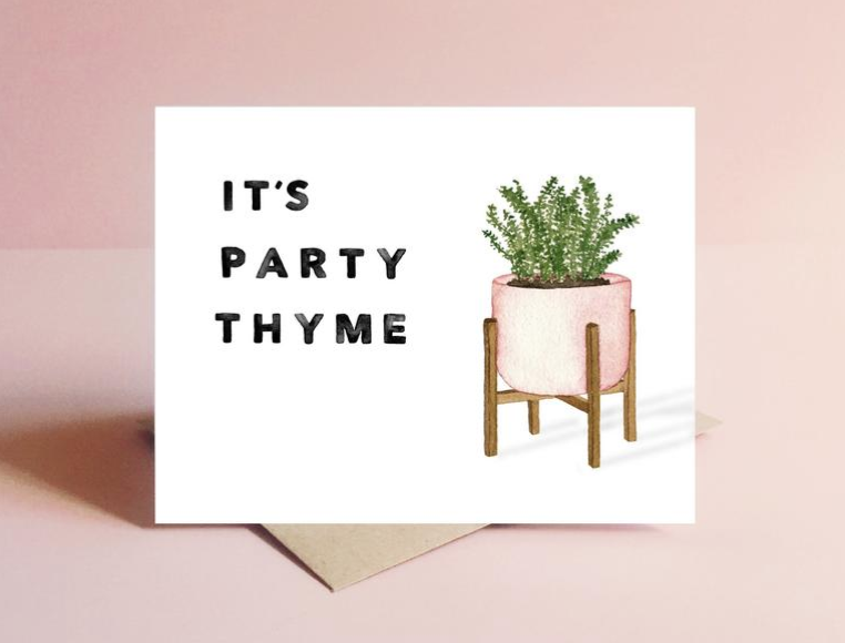 """White card with plant pot filled with thyme on the right and the words """"It's party thyme"""" on the left."""