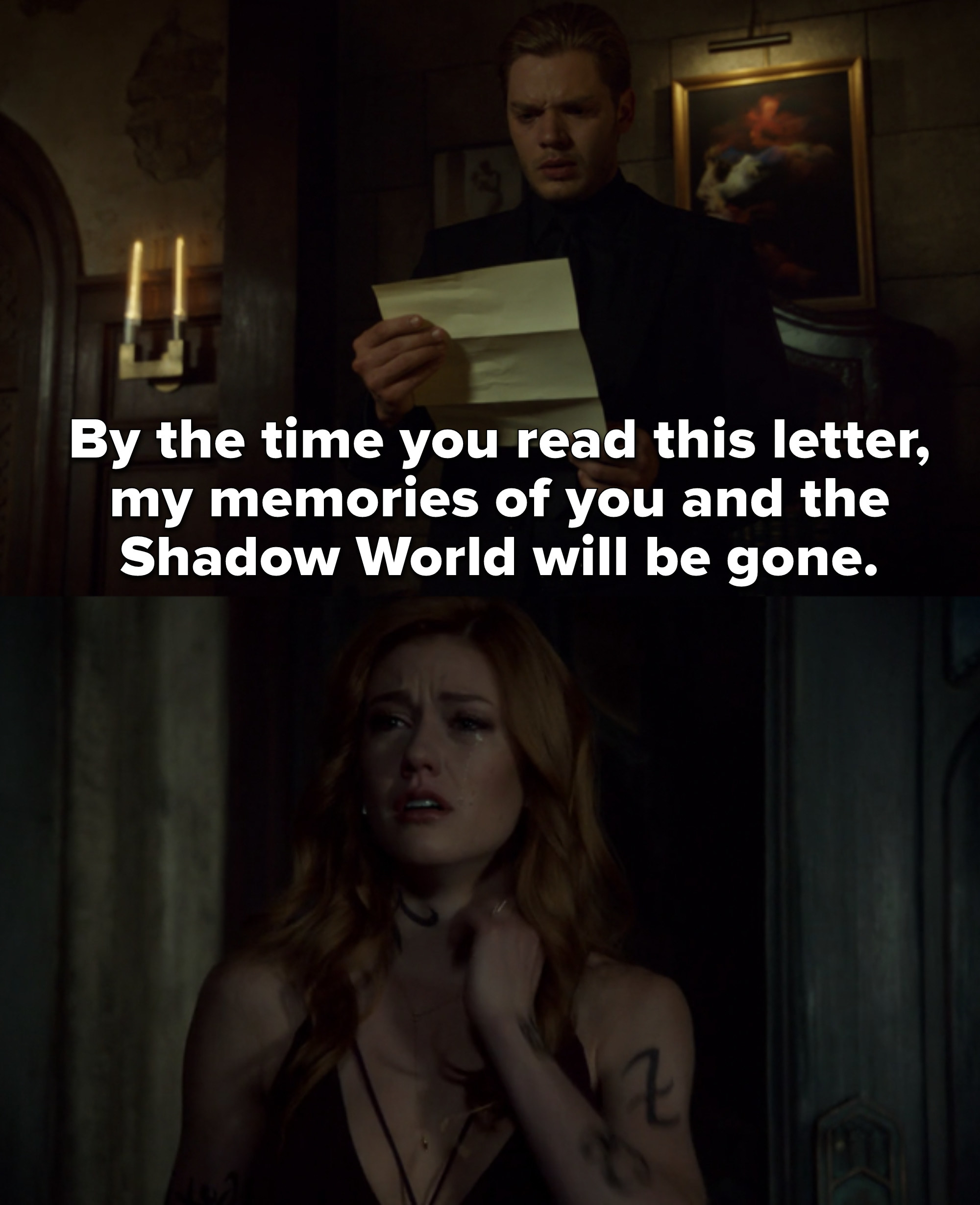"""Jace reads a letter from Clary that says """"By the time you read this letter, my memories of you and the shadow world will be gone."""" Clary leaves, crying as she forgets him"""