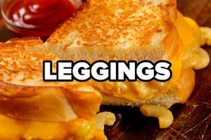 """A grilled cheese stuffed with mac 'n' cheese and the word """"leggings"""" on top"""