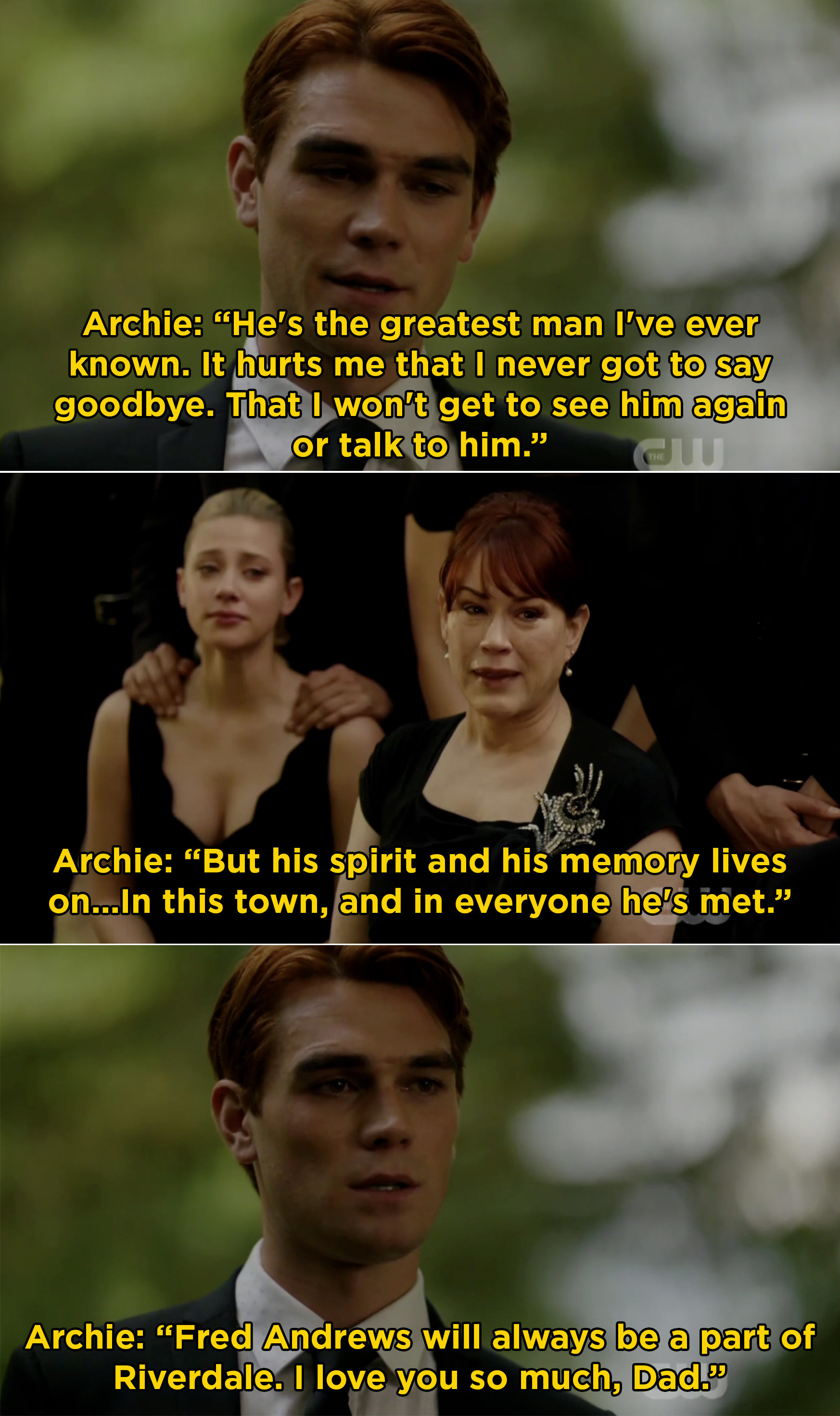Archie giving Fred's eulogy and saying that he'll always be part of Riverdale