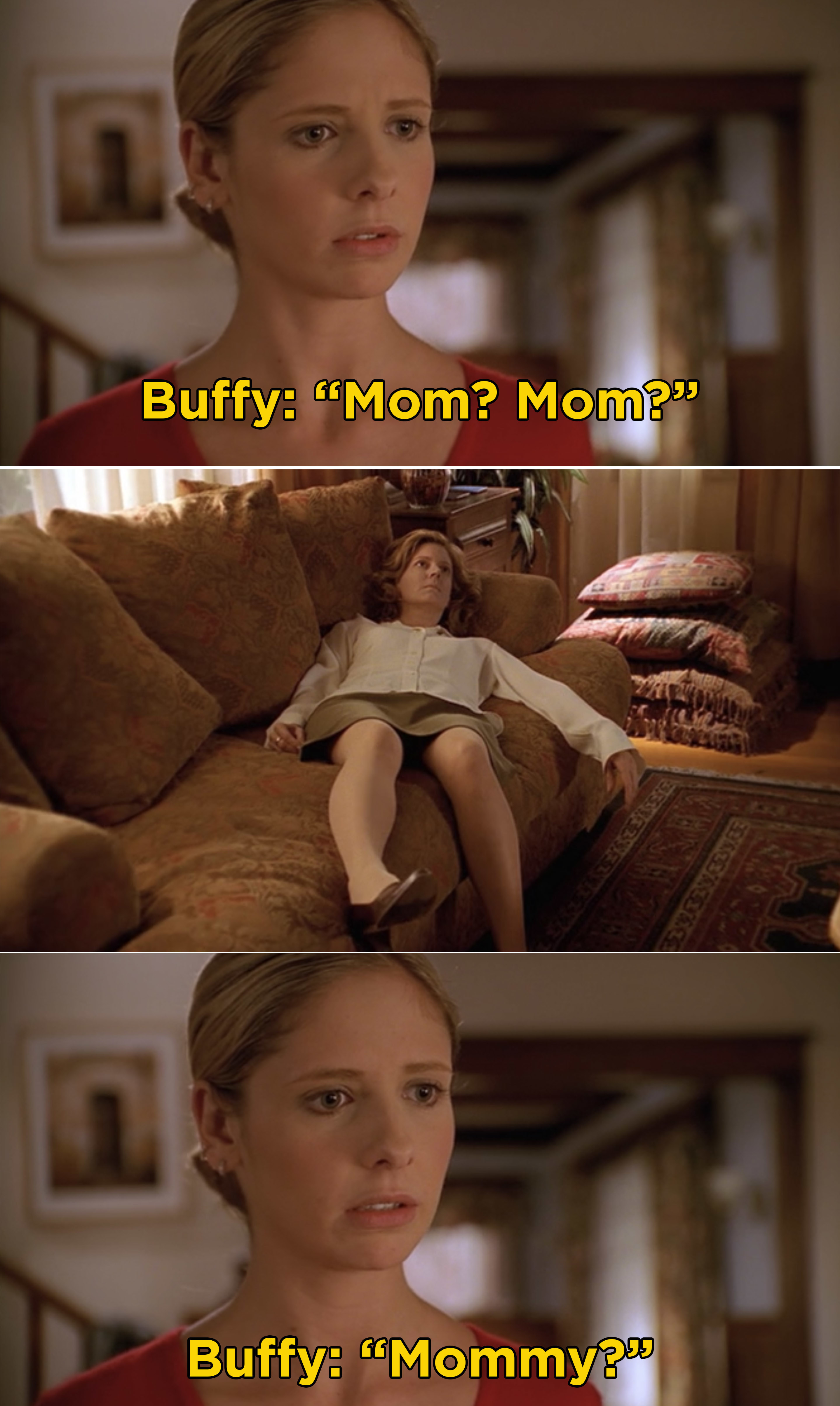 """Buffy saying, """"Mom? Mom? Mommy?"""" after finding her mom's body"""